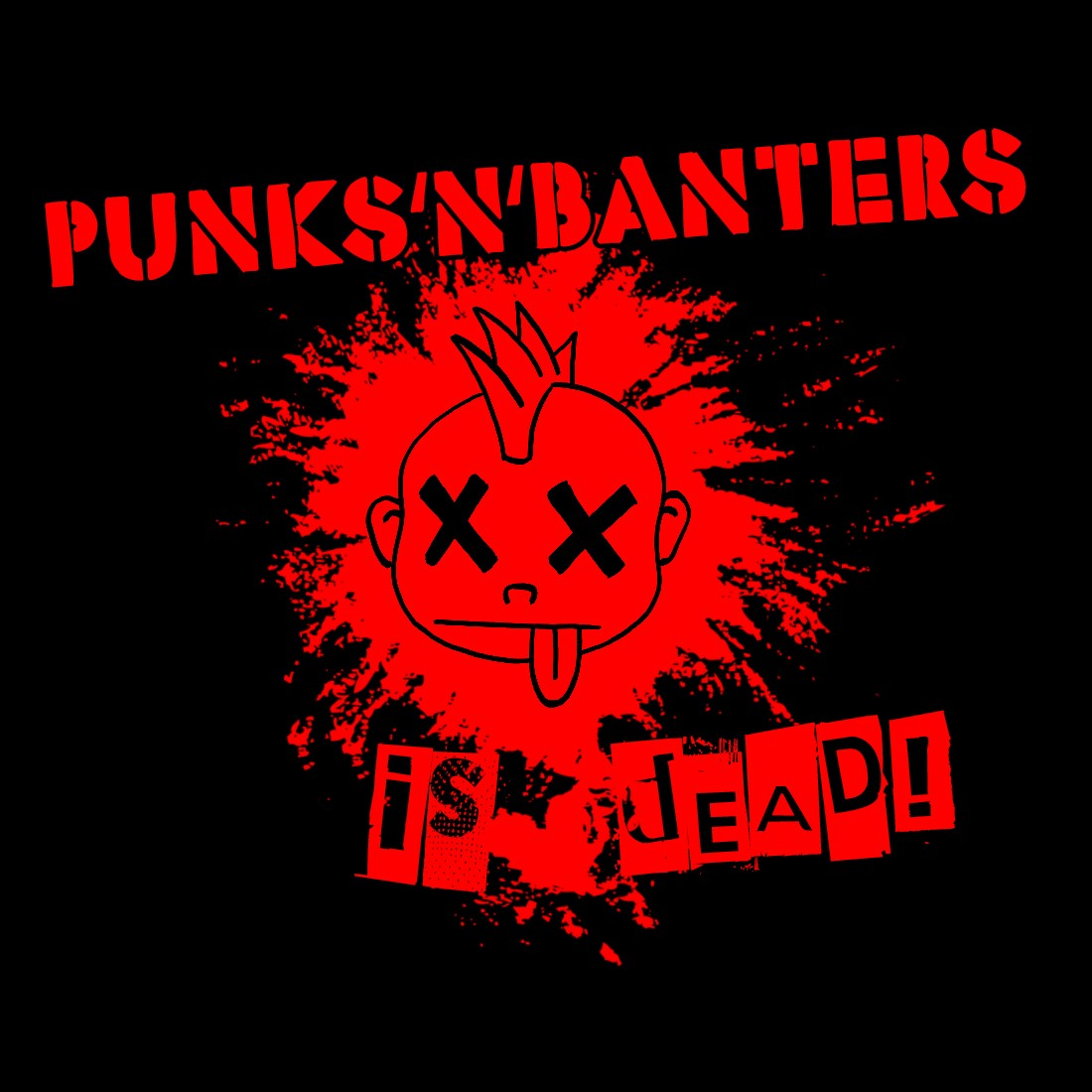 Punks'n'Banters is Dead